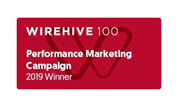 Wirehive 2019 - Best Performance Marketing Campaign