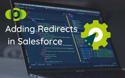 301 Redirects In Salesforce – How To Add Them
