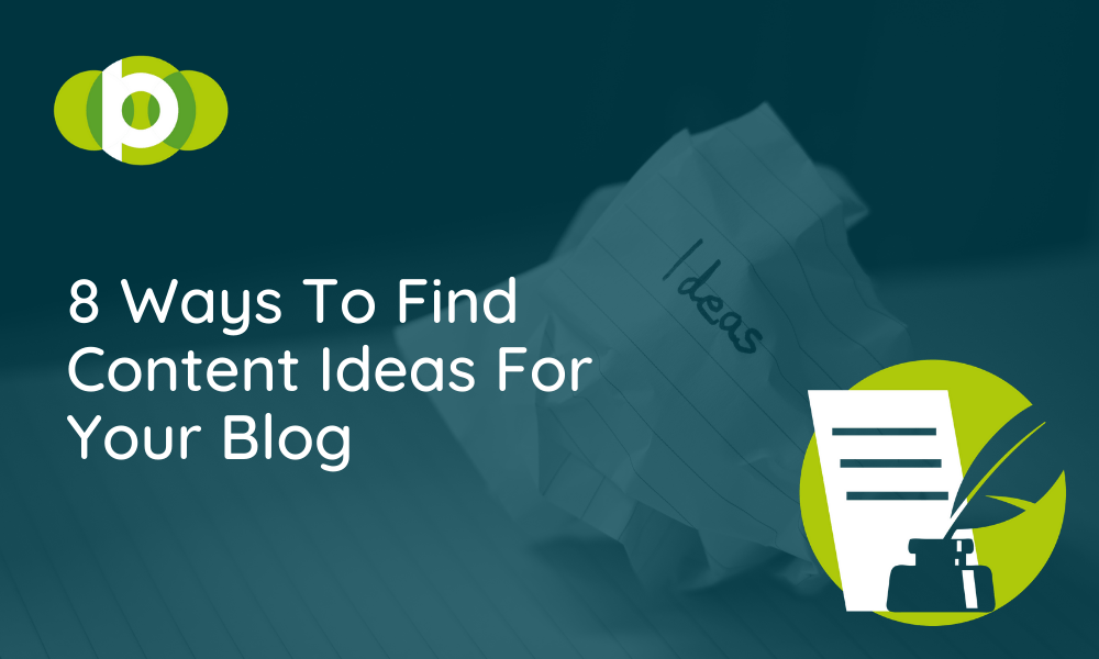 8 Ways To Find Content Ideas For Your Blog