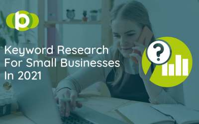 Keyword research for small businesses in 2021