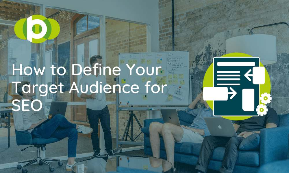 How to Define Your Target Audience for SEO
